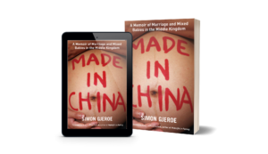 Made in China - A Memoir of Marriage and Mixed Babies in the Middle Kingdom on Amazon